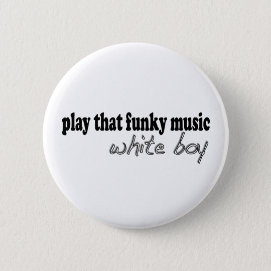 Funky Music White Boy 6 Cm Round Badge