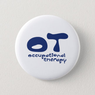 Funky Occupational Therapy 6 Cm Round Badge