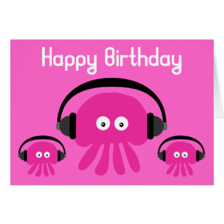 Funky Pink Jellyfish DJ Birthday Greeting Card