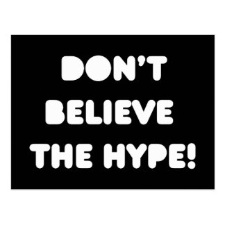 funky quotes don't believe the hype postcard