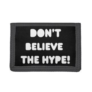 funky quotes don't believe the hype wallet