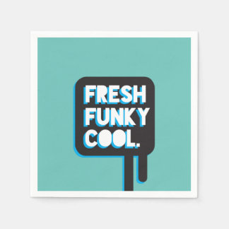 funky quotes fresh funky cool paper napkins