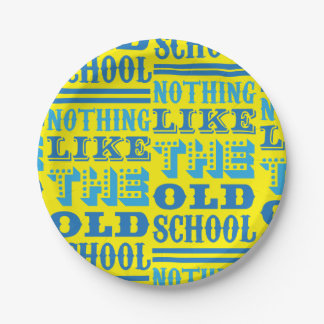 funky quotes nothing like old school paper plate 7 inch paper plate
