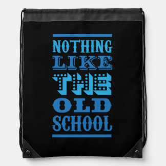 funky quotes old school Drawstring Backpack