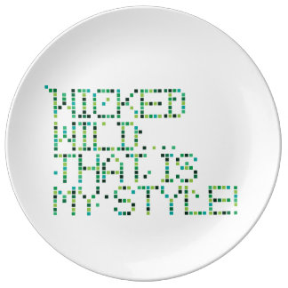funky quotes wicked Decorative Porcelain Plate