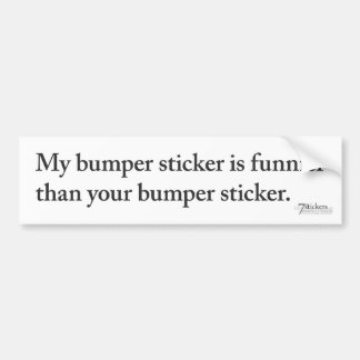 Funnier Bumper Sticker