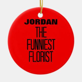 Funniest Florist Round Ceramic Decoration
