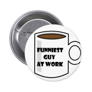 Funniest Guy at Work Merchandise 6 Cm Round Badge