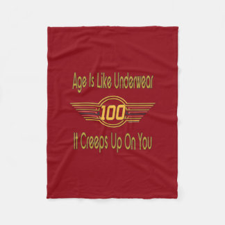 Funny 100th Birthday Gifts. Age is like underwear Fleece Blanket