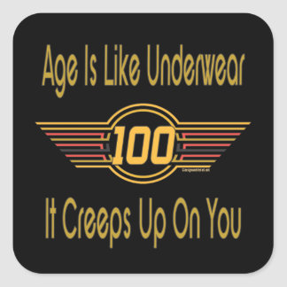 Funny 100th Birthday Gifts. Age is like underwear Square Sticker