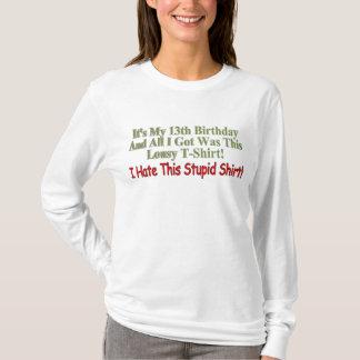 Funny 13th Birthday Gifts T-Shirt