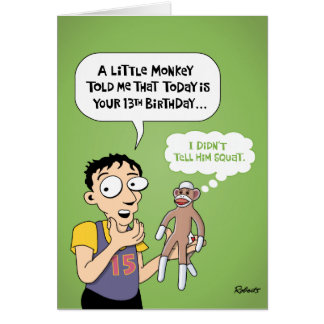 Funny 13th Birthday Greeting Card