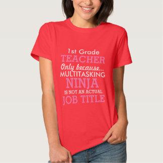 Funny 1st Grade School Teacher Appreciation Tee Shirts
