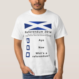 Funny 2014 Referendum on Scotland's Independence T-Shirt