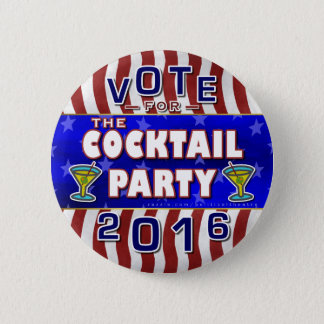 Funny 2016 Election Parody Cocktail Party 6 Cm Round Badge