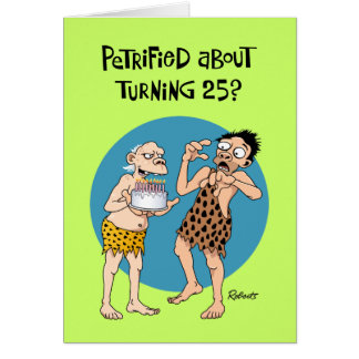 Funny 25th Birthday Card for Men