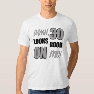 Funny 30th Birthday Gag Gift T Shirt