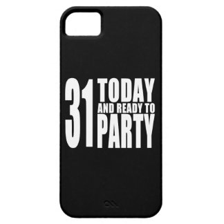 Funny 31st Birthdays : 31 Today and Ready to Party iPhone 5 Case