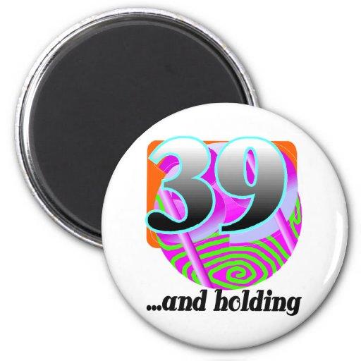 Funny 39th Birthday Gift 6 Cm Round Magnet