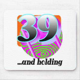 Funny 39th Birthday Gift Mouse Pad