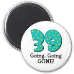 Funny 39th Birthday Gift Refrigerator Magnets