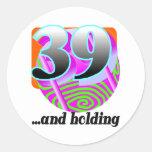 Funny 39th Birthday Gift Round Sticker