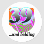 Funny 39th Birthday Gift Round Stickers