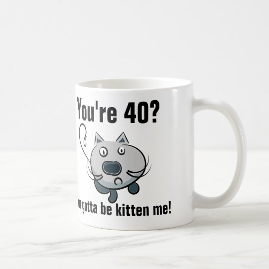 Funny 40th birthday, cat coffee mugs