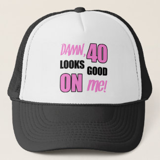 Funny 40th Birthday Gag Gift Trucker Hat
