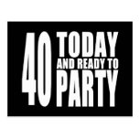 Funny 40th Birthdays : 40 Today and Ready to Party Post Cards