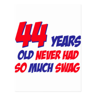 funny 44 years birthday design postcard