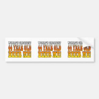 Funny 44th Birthdays Worlds Greatest 44 Year Old Bumper Stickers