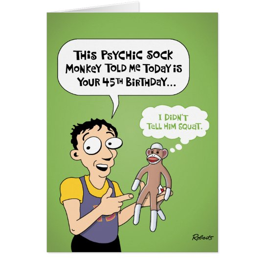 Funny 45th Birthday Greeting Card