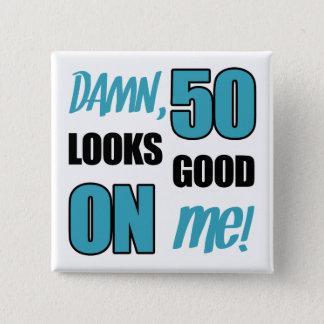 Funny 50th Birthday Gag Gift 15 Cm Square Badge