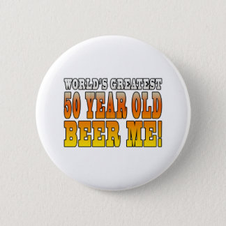 Funny 50th Birthdays : Worlds Greatest 50 Year Old 6 Cm Round Badge
