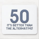 Funny 50th Gift Ideas. Mouse Pad