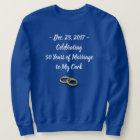Funny 50th Wedding Anniversary Men's Sweatshirt