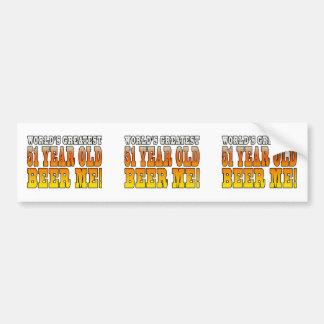 Funny 51st Birthdays : Worlds Greatest 51 Year Old Bumper Sticker