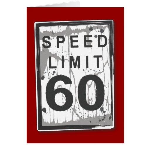 Funny 60th Birthday Speed Limit Card
