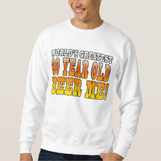 Funny 60th Birthdays : Worlds Greatest 60 Year Old Sweatshirt