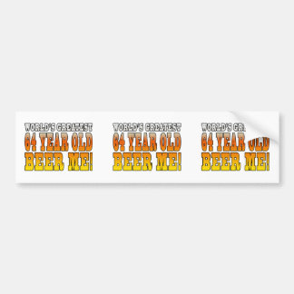 Funny 64th Birthdays Worlds Greatest 64 Year Old Bumper Stickers