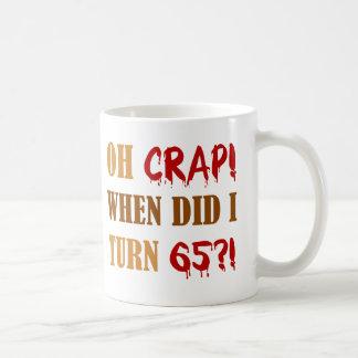 Funny 65th Birthday Gag Gift Coffee Mugs