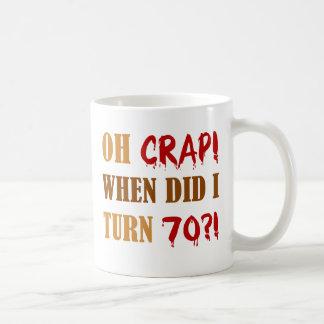 Funny 70th Birthday Gag Gift Coffee Mug