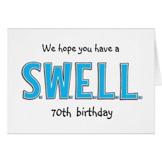 Funny 70th Swell Birthday Personalized Greeting Card