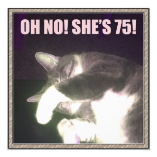 Funny 75th Birthday (Cat) Custom Announcements