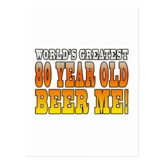 Funny 80th Birthdays Worlds Greatest 80 Year Old Postcard