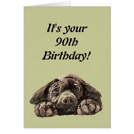 Funny 90th Birthday Customise Labrador Retriever Card