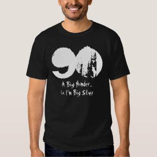 Funny 90th Birthday Gift  I'm Big Stuff T-shirt