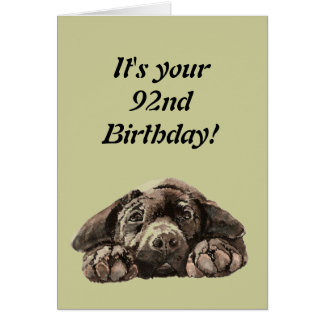 Funny 92nd Birthday Customize Labrador Retriever Card