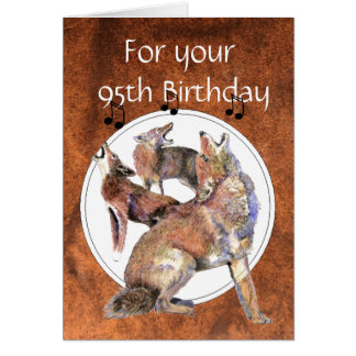 Funny  95th Birthday Howling Coyote Card